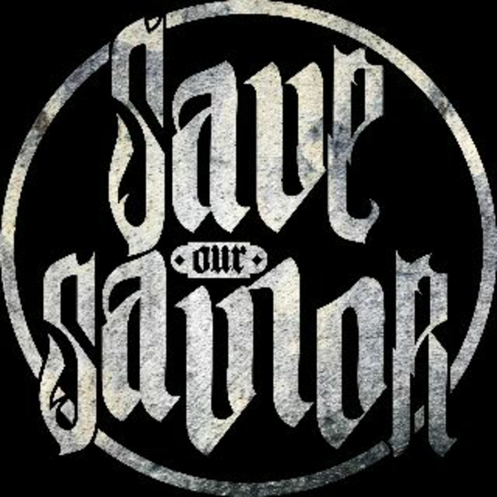 Save Our Savior Tour Dates