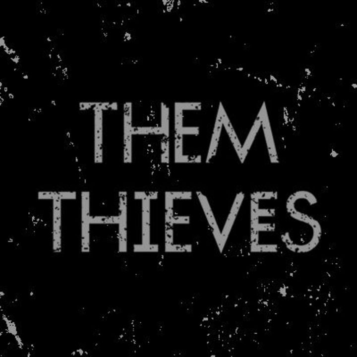 Them Thieves Tour Dates