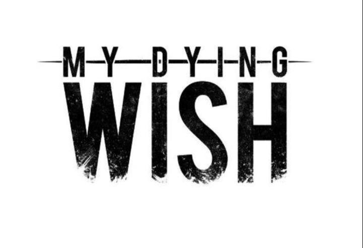 My Dying Wish Tour Dates