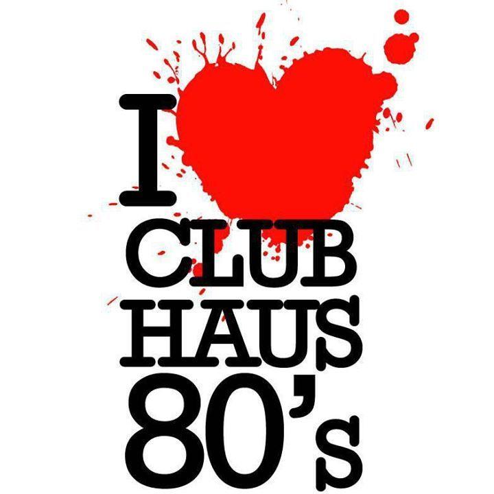 Club Haus 80's Tour Dates