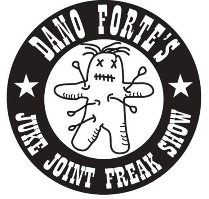 Dano Forte's Juke Joint Freak Show Tour Dates