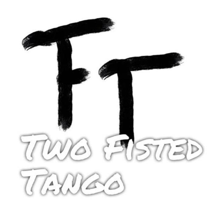 Two Fisted Tango Tour Dates