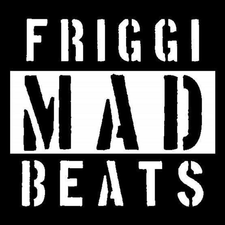 Friggi Mad Beats Tour Dates