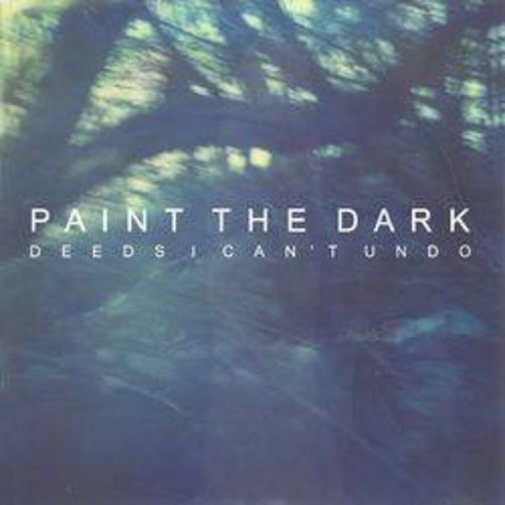 Paint The Dark Tour Dates
