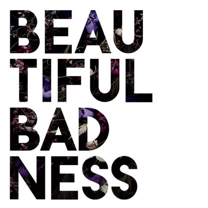 Beautiful Badness Tour Dates