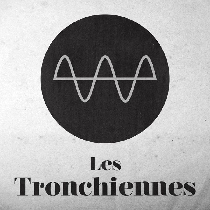 LES TRONCHIENNES Tour Dates