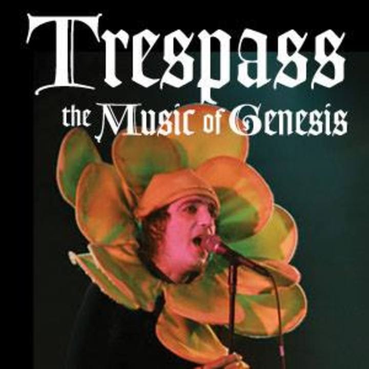 Trespass-The Music of Genesis Tour Dates