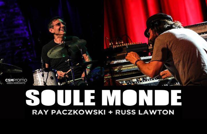Soule Monde (Ray Paczkowski &  Russ Lawton) Tour Dates