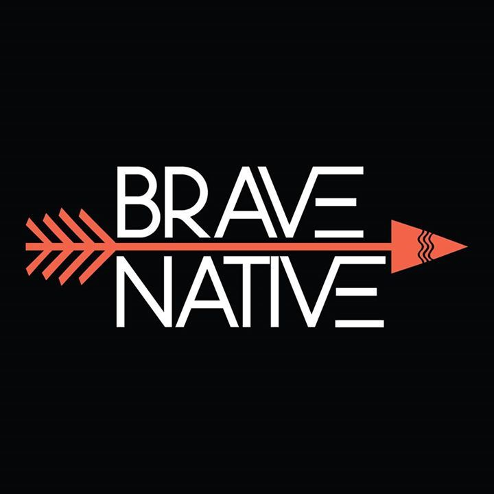 Brave Native Tour Dates