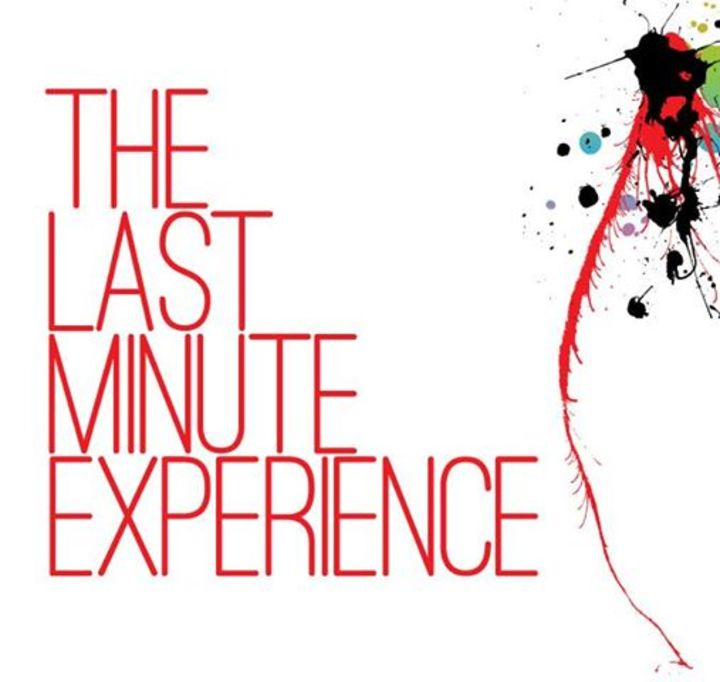 The Last Minute Experience Tour Dates