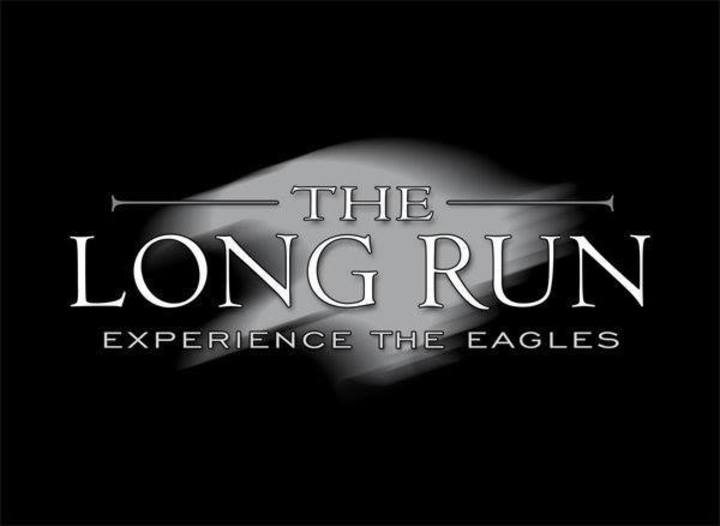 THE LONG RUN - Experience The Eagles Tour Dates