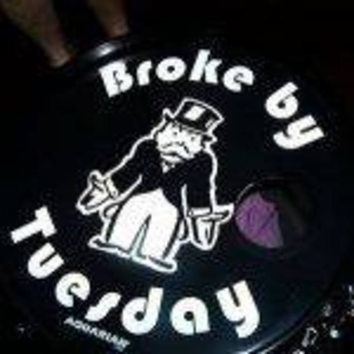 Broke by Tuesday Tour Dates