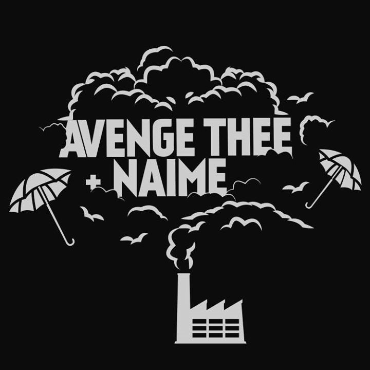 Avenge Thee + Naime Tour Dates