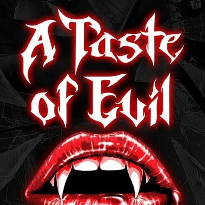 A Taste Of Evil Tour Dates