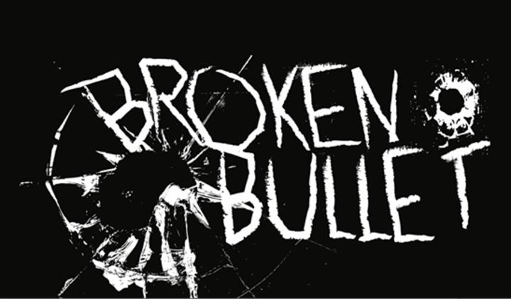 Broken Bullet Tour Dates