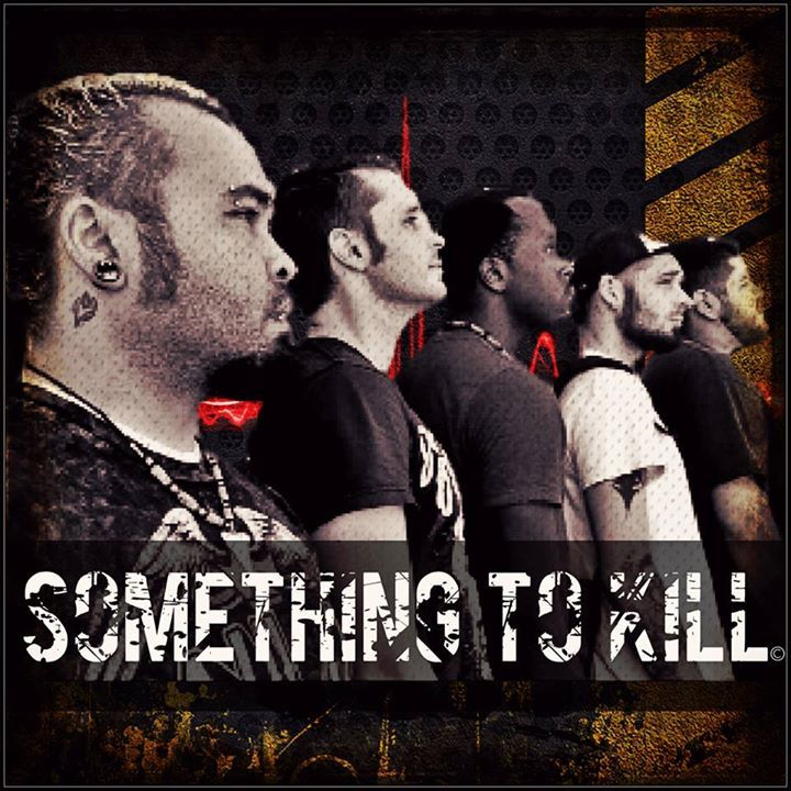 Something to Kill (band) Tour Dates