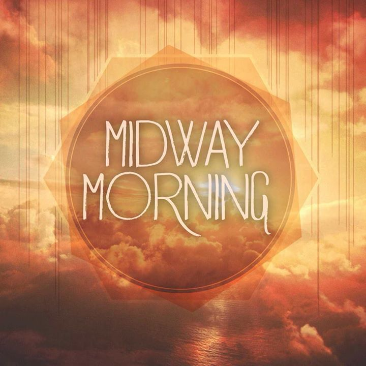 Midway Morning Tour Dates