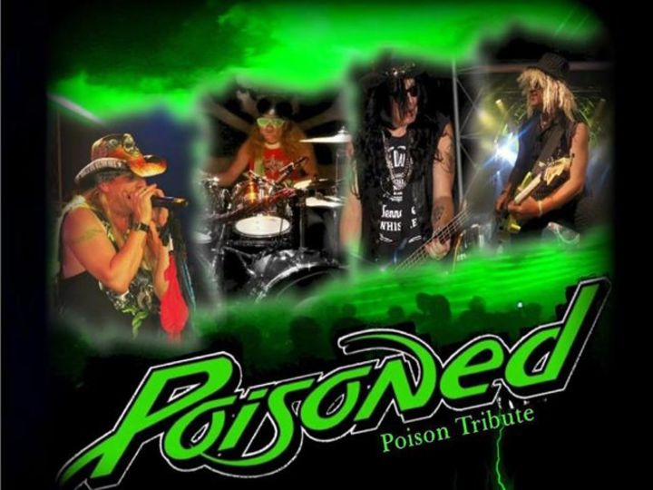 Poisoned THE Poison Tribute Show Tour Dates