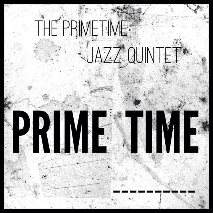The Primetime Jazz Quintet Tour Dates