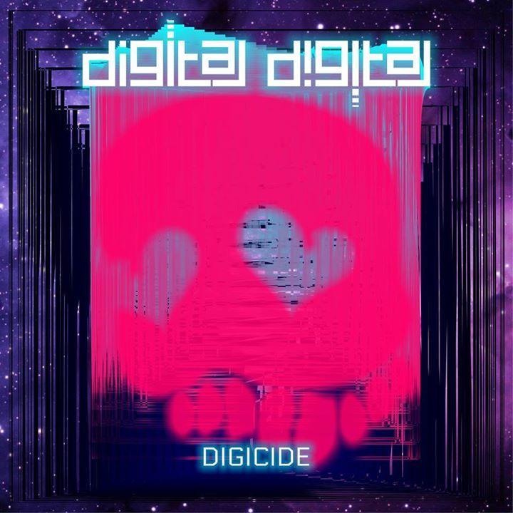 Digital Digital Tour Dates