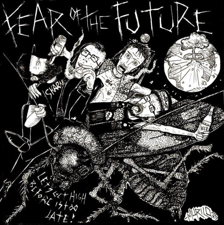 Fear of the Future Tour Dates