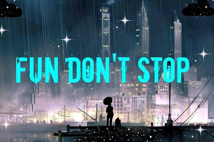 Fun Don't Stop Tour Dates