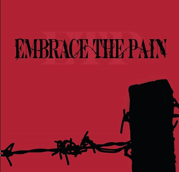 Embrace the Pain Tour Dates