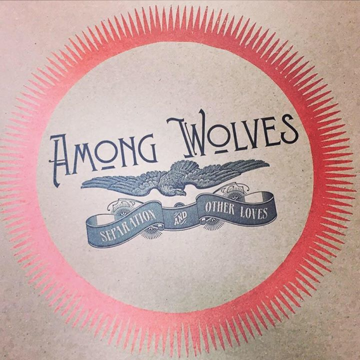 Among Wolves Tour Dates