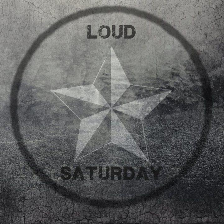 Loud Saturday Tour Dates