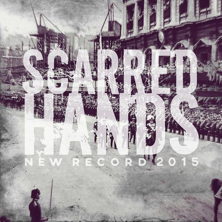 Scarred Hands Tour Dates
