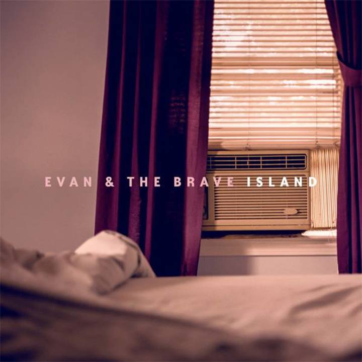 Evan & The Brave Tour Dates