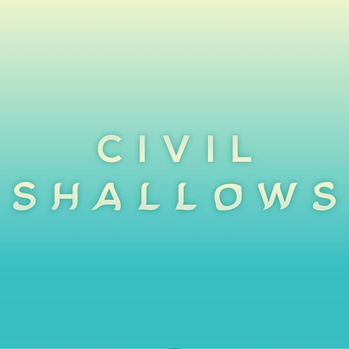 Civil Shallows Tour Dates