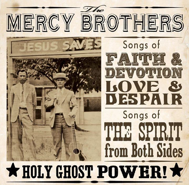 The Mercy Brothers Tour Dates