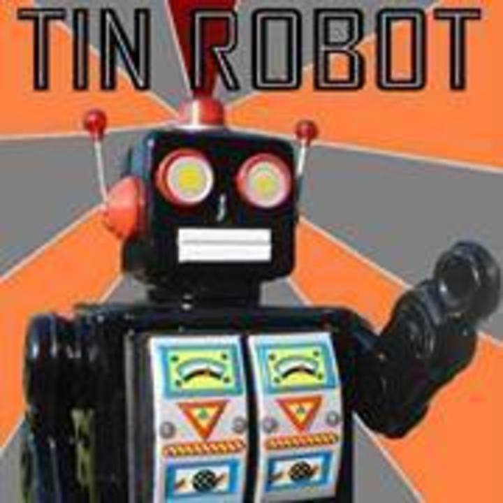 Tin Robot Tour Dates