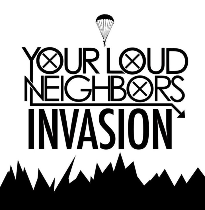 Your Loud Neighbors Tour Dates