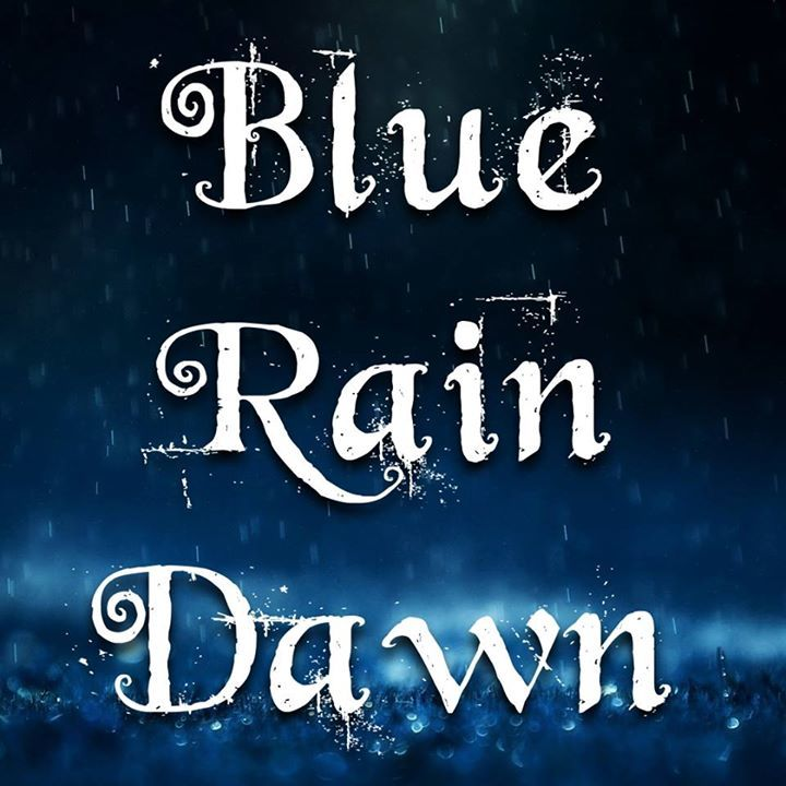 Blue Rain Dawn Tour Dates