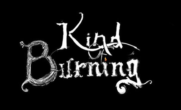 Kind Of Burning Tour Dates