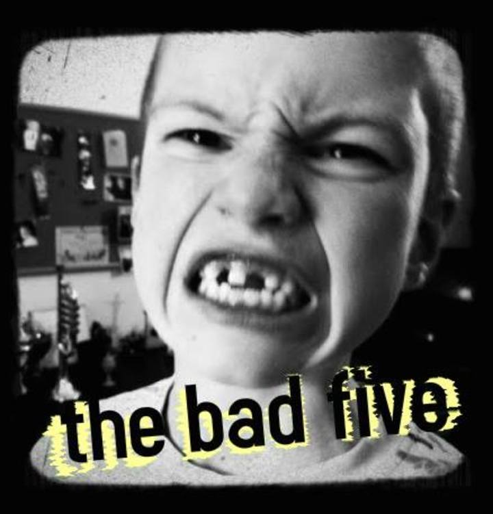 The Bad Five Tour Dates