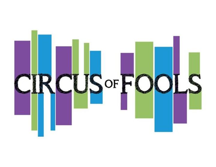 Circus of Fools Tour Dates