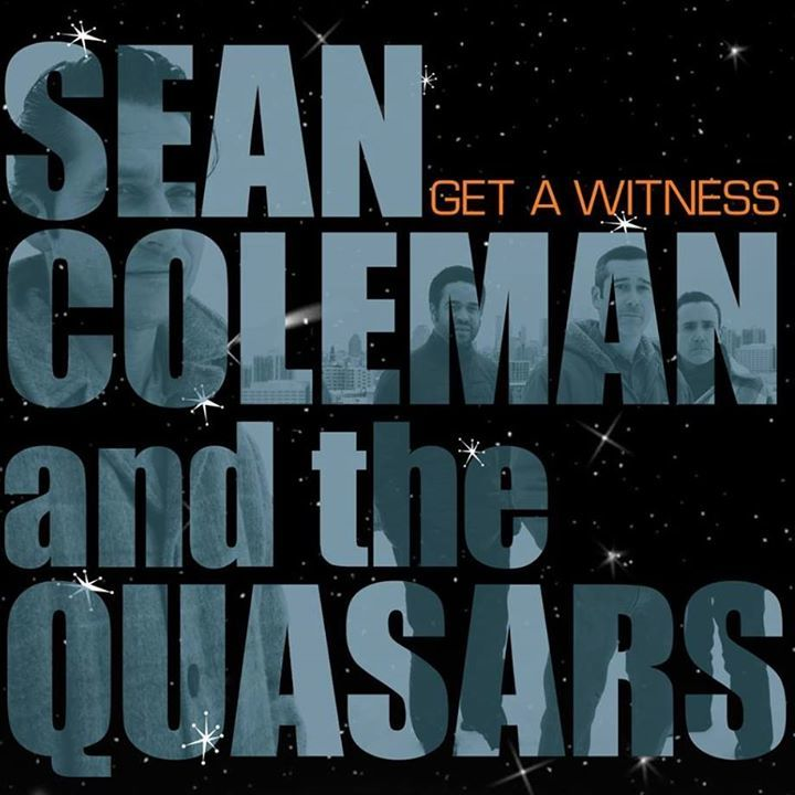 Sean Coleman & the Quasars Tour Dates