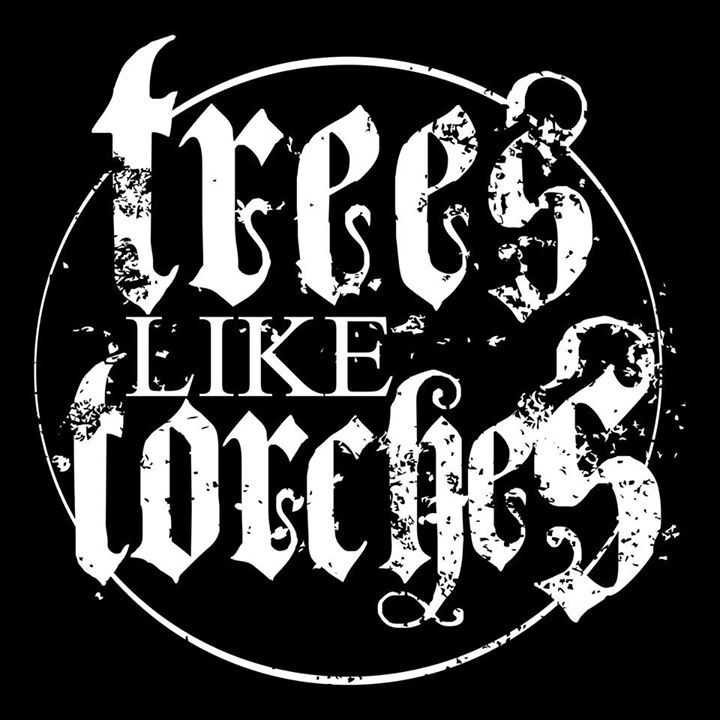 Trees Like Torches Tour Dates