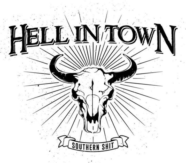 Hell In Town Tour Dates
