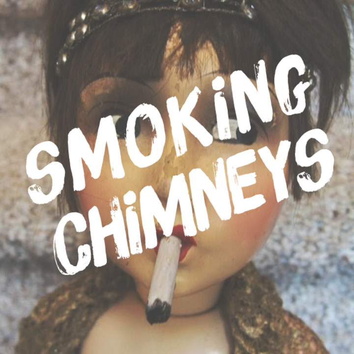 Smoking Chimneys Tour Dates