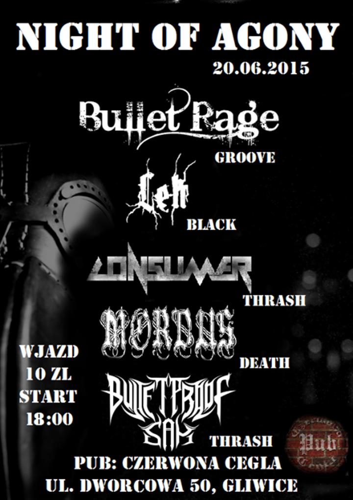 Bullet Rage Tour Dates