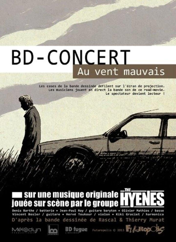 """Bd-Concert . The Hyènes """"Au Vent Mauvais"""" @ Pôle Culturel du Marsan - Saint-Pierre-Du-Mont, France"""
