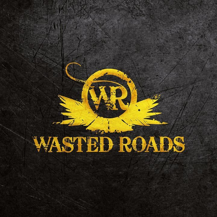 Wasted Roads Tour Dates