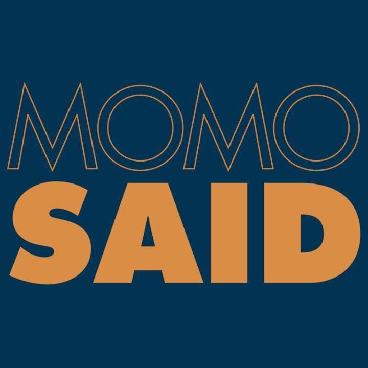 MOMO SAID Tour Dates