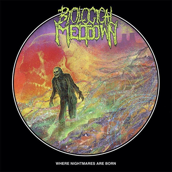 Biological Meltdown Tour Dates