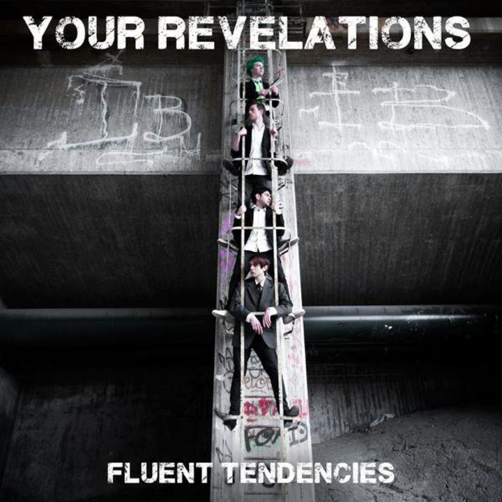 Fluent Tendencies Tour Dates