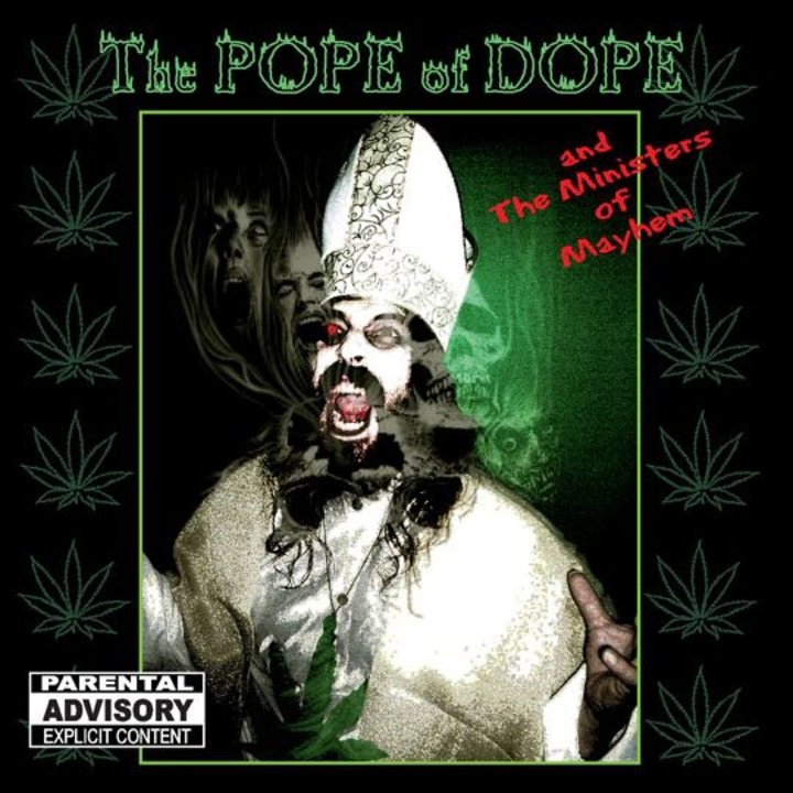 The Pope Of Dope & The Ministers Of Mayhem Tour Dates